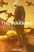 The Warning #2 IMAGE COMICS 1st Print, 2018 COVER A LAROCHE