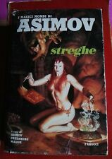 ISAAC ASIMOV-STREGHE-I MAGICI MONDI DI ASIMOV N°6 FANUCCI 1° ED. 1989