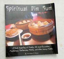 Spiritual Dim Sum by Kristen D'Arpa (2009, SB), PRIV PRESS, NEW AGE, SIGNED!