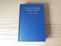 ALONZO E TAYLOR The New Deal and Foreign Trade 1935 1st Edition HC