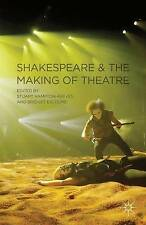 Shakespeare and the Making of Theatre, Good Condition Book, , ISBN 9780230218680