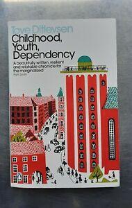 Tove Ditlevsen CHILDHOOD, YOUTH, DEPENDENCY Penguin pb