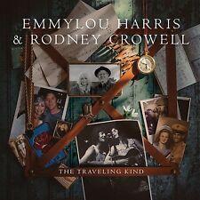 EMMYLOU HARRIS & RODNEY CROWELL THE TRAVELING KIND CD ALBUM (2015) **FREE UK P+P