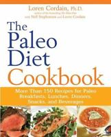 The Paleo Diet Cookbook: More Than 150 Recipes for Paleo Breakfasts, Lunches, D