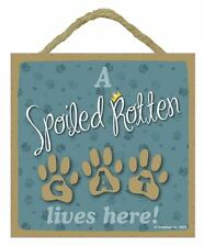 "Spoiled Rotten Dog Lives HereSign Plaque 5""x5"" easel back pet gift dog puppy"