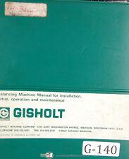 Gisholt 1sv1 Balancing Machine Operator Installation Amp Maintenance Manual 1962