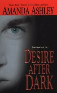 Amanda Ashley - Desire After Dark *Excellent (Buy 5 Books get the 5th one free)