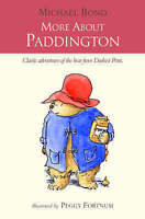 More About Paddington, Bond, Michael, Very Good Book
