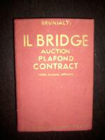 BRUNIALTI - IL BRIDGE - AUCTION , PLAFOND,CONTRACT - ED:HOEPLI - ANNO:1931 (VC)