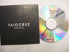 TAIO CRUZ Departure  – 2008 UK CD PROMO Card Sleeve – RnB/Swing - BARGAIN!