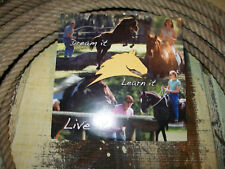 """Parelli """"Dream It,Learn It,Live It'' """"think like a horse"""""""