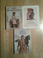 3 American Girls books Meet Samantha, Meet Kaya, Addy Learns a Lesson