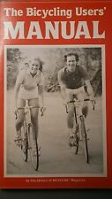 The Bicycles User Manuel Repair Health Fitness Safety Paperback 1982