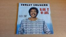 Vinyle 45 tours SMOKEY ROBINSON Blame it on love & Even tho'