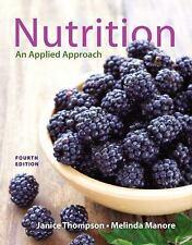 A LA CARTE PEARSONS - Nutrition : An Applied Approach by Janice Thompson