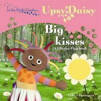 In the Night Garden: Big Kisses, BBC Books , Acceptable | Fast Delivery