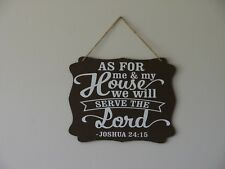 As for me and my house we serve the Lord Joshua 24:15 hanging sign plaque quote