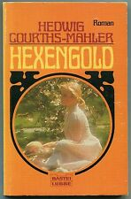 Hedwig Courths-Mahler - Hexengold