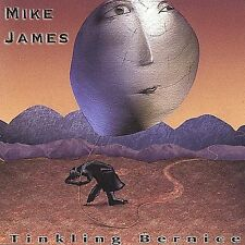 Tinkling Bernice by Mike James (CD, Oct-2002, Tippitoes Music)