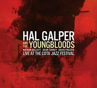 Hal Galper and The Youngbloods - Live at the Cota Jazz Festival [CD]