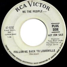 WE THE PEOPLE Follow me back to Louisville 1967 Original US Promo 45 60s Psych