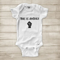 This is America Childish Gambino Quote Black Lives Matter Baby Infant Bodysuit
