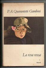 Quarantotti Gambini ; LA ROSA ROSSA ; Einaudi 1960 – Prima Edizione