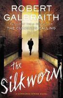 The Silkworm (A Cormoran Strike Novel), Galbraith, Robert,0316206873, Book, Good