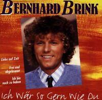 Bernhard Brink Ich wär' so gern wie du (compilation, 16 tracks, 1994) [CD]