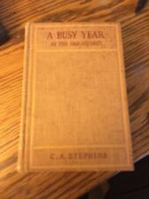 A Busy Year at the Squires- C.A. Stephens (Rare 1922 Hardcover) See Photos NICE