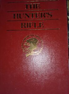 North american hunting club book, The Hunters Rifle