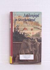 Antikenjagd in Griechenland 1800 - 1830; C. Ph. Bracken