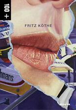 Fritz Köthe Katalogbuch 2013 & Pop Art Grafik - 25 - Collector Edition - NEU