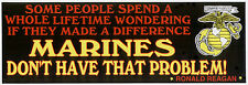 MADE IN THE US MARINES PRESIDENT RONALD REAGAN BUMPER STICKER DECAL PIN UP ZAP