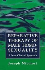 REPARATIVE THERAPY OF MALE HOMOSEXUALITY - NICOLOSI, JOSEPH, PH.D. - NEW PRE-LOA