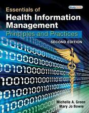 Essentials of Health Information Management: Principles and Practices, 2nd Edi..