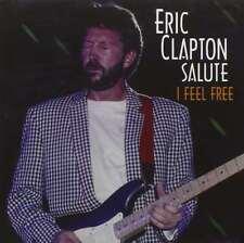 New: ERIC CLAPTON SALUTE - I Feel Free (B.B. King, Pat Travers, etc.) CD