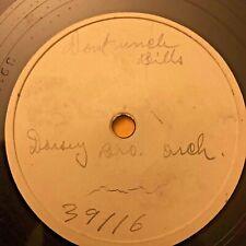 Dorsey Bros Down T'Uncle Bill's 1934 Decca 78 test pressing Unissued In U.S.