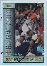 1996-97 TOPPS HOLDING COURT REFRACTOR: PATRICK EWING #HC8 KNICKS ALL-STAR HOF