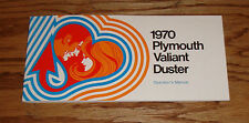 1970 Plymouth Valiant - Duster Owners Operators Manual 70