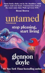 Untamed: Stop pleasing, start living by Glennon Doyle - 9781785043352 - NEW