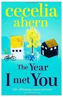 The Year I Met You, Ahern, Cecelia | Paperback Book | Very Good | 9780007501793
