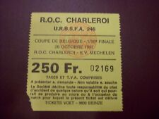 ticket Coupe 1991/92 1/16 fin OLYMPIC CHARLEROI - KV  MECHELEN