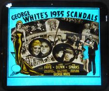 "Orig. Glass Slide - ""George White's 1935 Scandals"" - ALICE FAYE - JAMES DUNN"