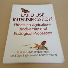Land Use Intensification : Effects on Agriculture, Biodiversity (Lindenmayer)
