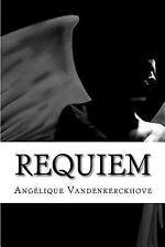 Requiem by Angélique Vandenkerckhove (2017, Paperback)