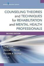 Counseling Theories and Techniques for Rehabilitation and Mental Health Professi