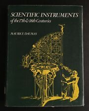 Scientific instruments of Seventeenth & Eighteenth Centuries Daumas ExLibrary