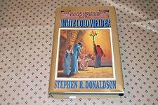 White Gold Wielder Bk. 3 by Stephen R. Donaldson (1983, HC) First Edition