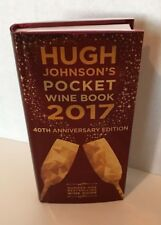 Hugh Johnson's Pocket Wine Book 2017 40th Anniversary Edition Brand New